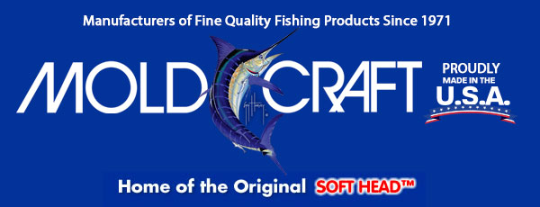 Mold Craft Fishing Products  |  Manufacturers of Fine Quality Fishing Products Since 1971